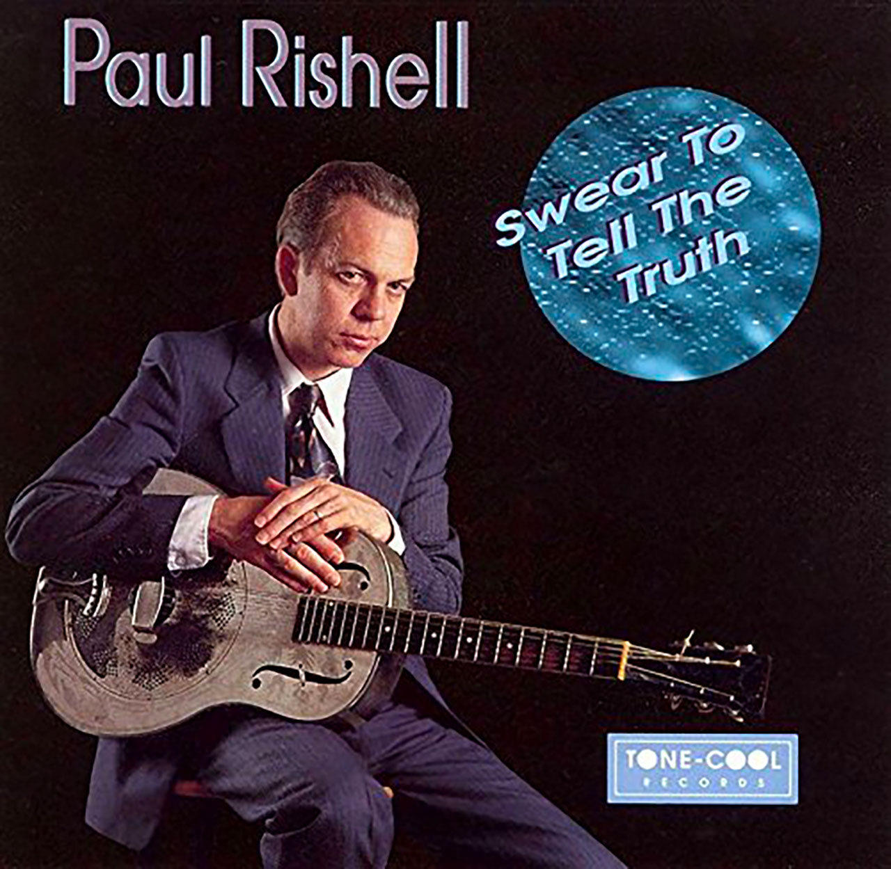 Paul Rishell – Swear To Tell The Truth cover album