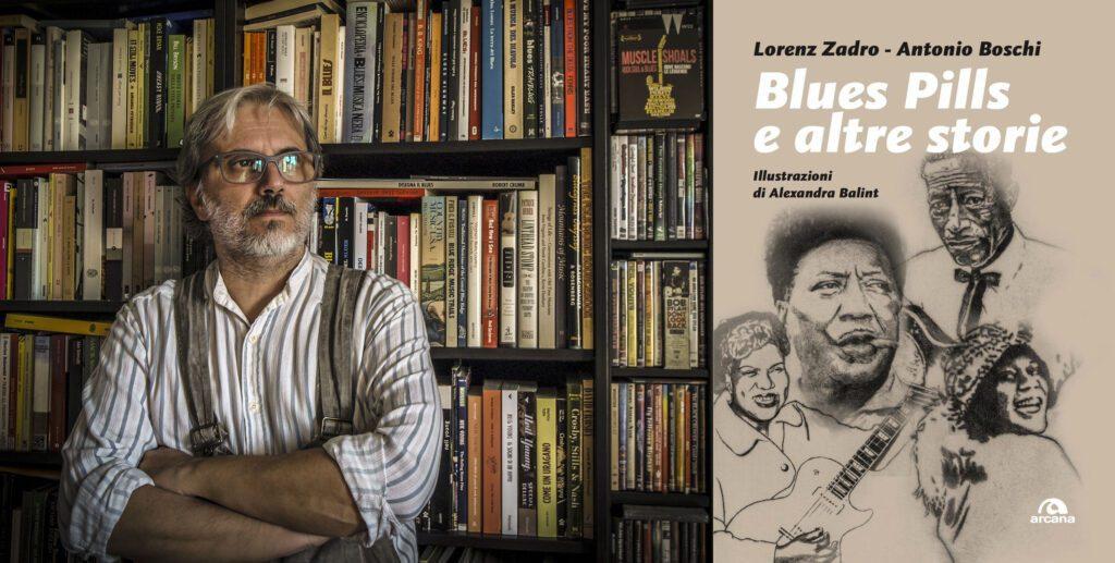 Antonio Boschi libro Blues Pills e altre storie
