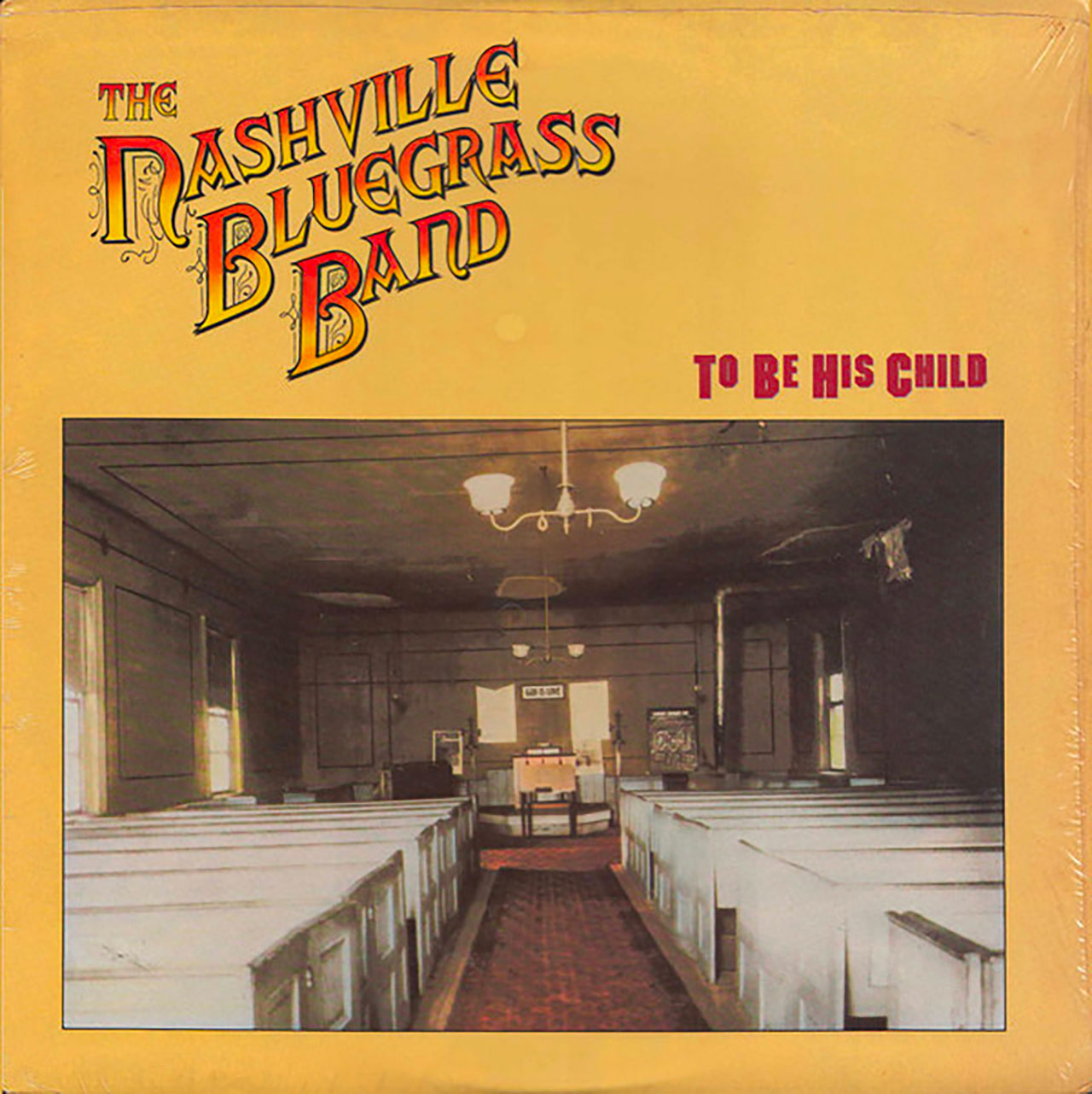 The Nashville Bluegrass Band – To Be His Child cover album