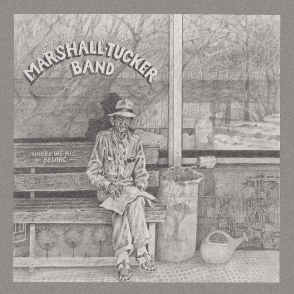 Marshall Tucker Band – Where We All Belong  cover album
